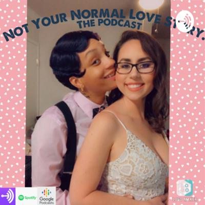 Not Your Normal Love Story.