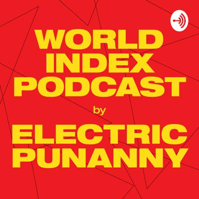 World Index by Electric Punanny