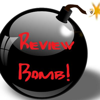Review Bomb