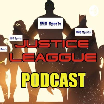 Justice Leaggue Podcast