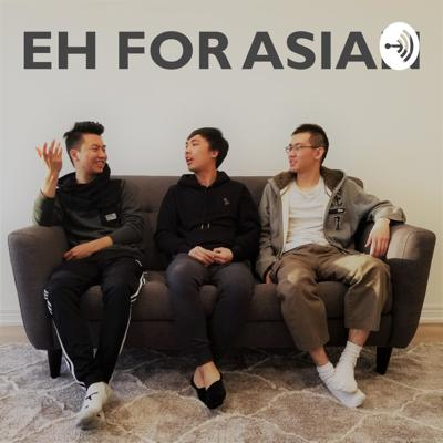 Eh For Asian