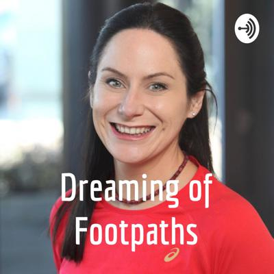 Dreaming of Footpaths