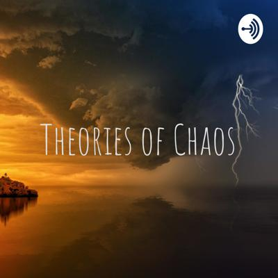 Theories of Chaos