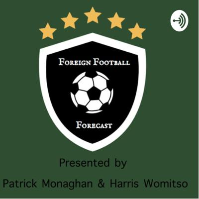 Welcome to Foreign Football podcast where we cover the most interesting soccer stories and football news from across the globe. From the champions league to copa america to afcon to mls to la liga we cover all football news in one spot. As football fans we want to offer a fresh insight into the game and connect the fans with the game in an engaging manner. We discuss football culture and football history.