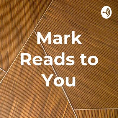 Mark Reads to You