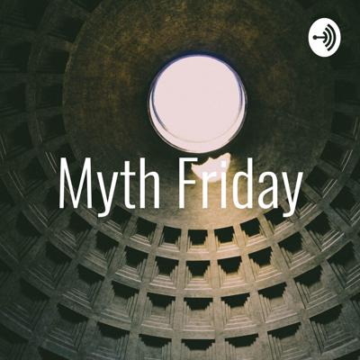 Every week, the Myth Friday crew will read two myths, one on Tuesday and one on Thursday, and then discuss them on Friday.  Bonus Episodes may drop on Sunday, depending on whether we could find anything for the week.  You can find the Myth Friday gang on Spotify, Anchor, Apple Podcasts, and Stitcher. We've got an email, if you want to get in touch with us at mythfriday@gmail.com. We'd love to take on guest readers!