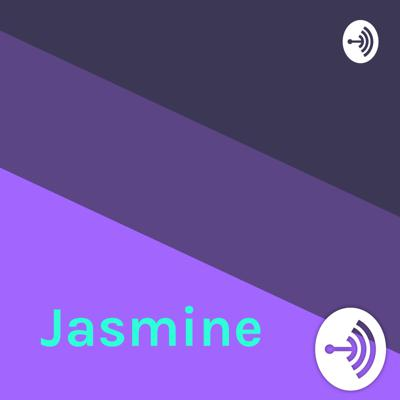 Welcome to the Jasmine podcast, where you will hear me talking and rambling about a lot of stuff . <3