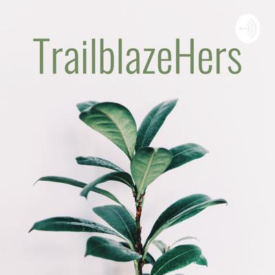 Hello! I'm Camryn. Welcome to TrailblazeHers, my podcasts series highlighting women who strive to create social change in unique and unexplored ways. My aim is to represent diverse voices across a variety of fields ranging from education to politics to entertainment in order to help make society a more equitable and productive place.
