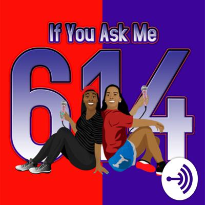 If You Ask Me 614