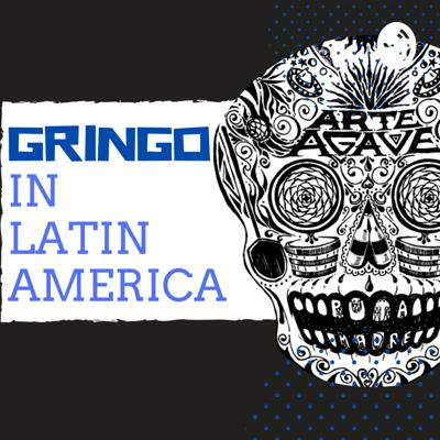 Gringo in Latin America