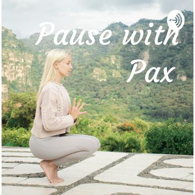 Pause with Pax