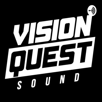VisionQuest Sound PodCast