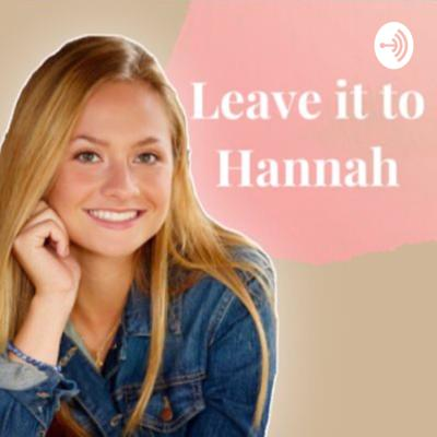 Leave it to Hannah