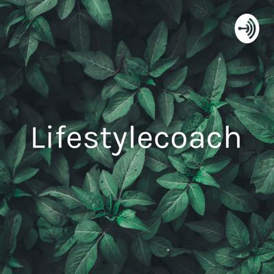Lifestylecoach - the secret to real success