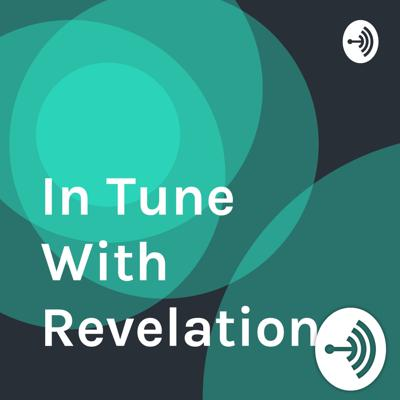 In Tune With Revelation