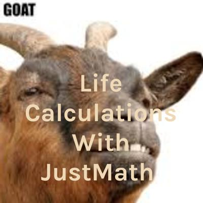 Life Calculations With JustMath