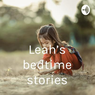 These are stories shared by a mother from Singapore with her 6 year old girl Leah.