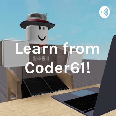 Learn from Coder61!