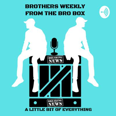 Brothers Weekly