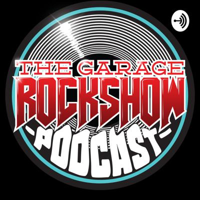 The Garage Rock Show Podcast