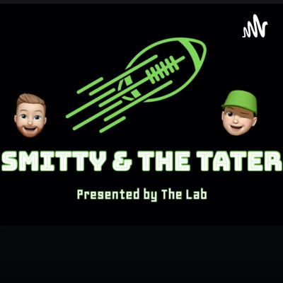 Smitty & The Tater a College Football Podcast