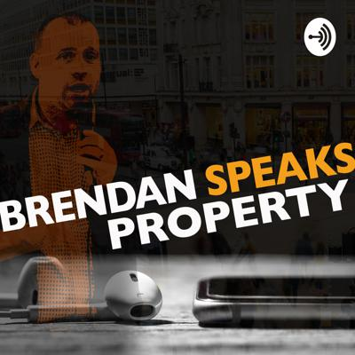 Brendan Speaks Property
