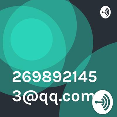 Welcome to the 2698921453@qq.com podcast, where amazing things happen.