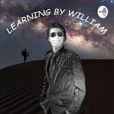 Learning by William
