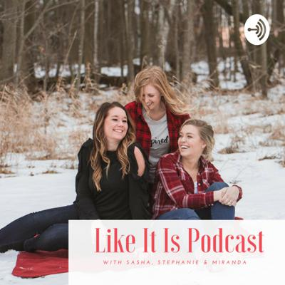Like It Is Podcast