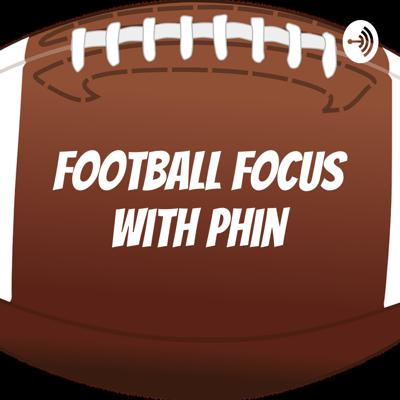 Football Focus with Phin