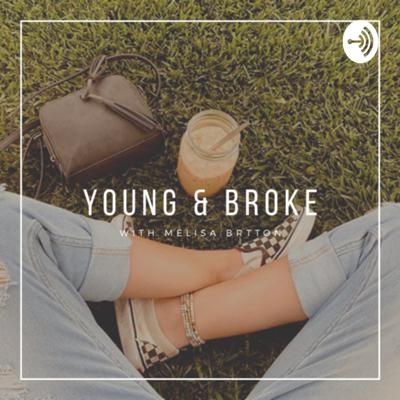 Young and Broke