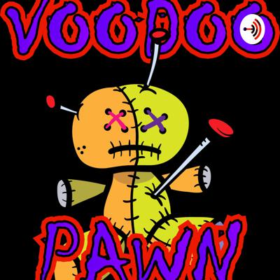Cover art for VooDoo Pawn - Episode 6