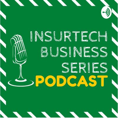 InsurTech Business Series