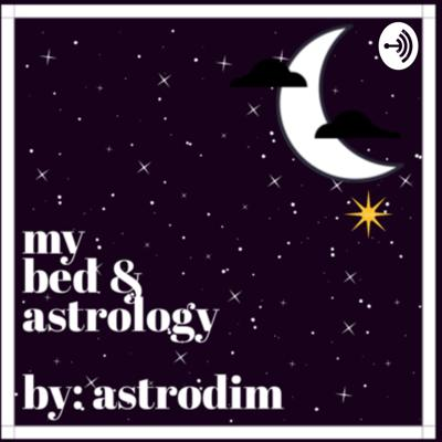 My Bed and Astrology by AstroDim