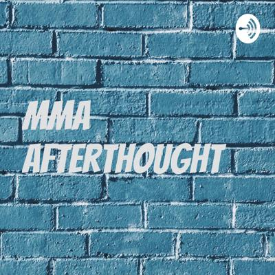 MMA Afterthought