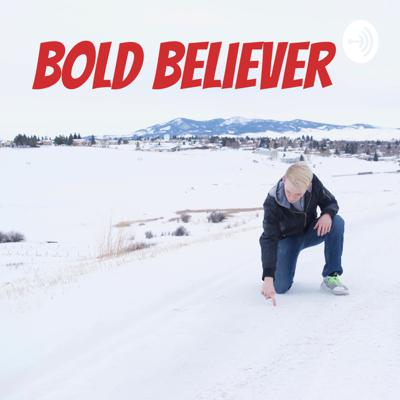 BOLD Believer