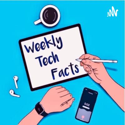 Weekly Tech Facts