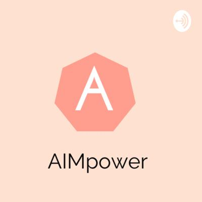 Aimpower Podcast