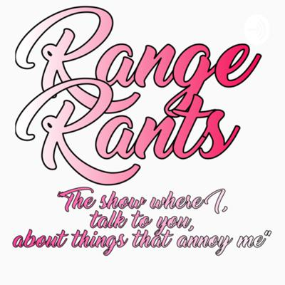 Range Rants, the show where I, talk to you, about things that annoy me. I am a Counselling and Psychotherapy student that is a First Person Shooter Maniac and a Fighting Game Fanatic. So expect a lot of segments and episodes about all things gaming! Hope you enjoy your stay :)