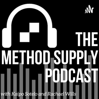 The Method Supply Podcast