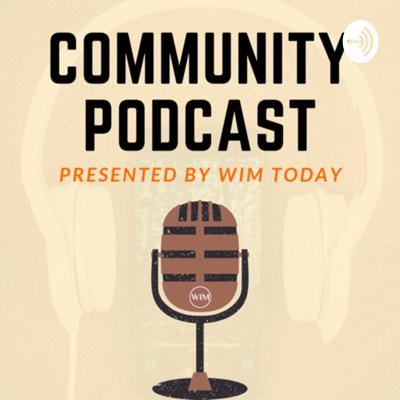 WIM Community Podcast / Jottin Down Thoughts