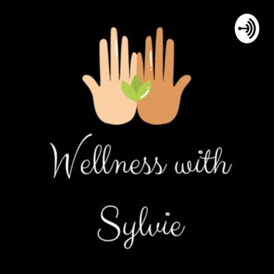 Wellness with Sylvie