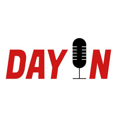 The Day In Podcast
