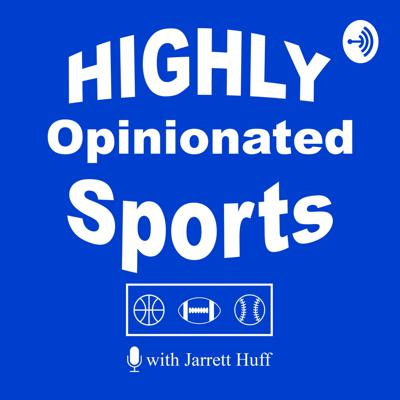 HIGHLY Opinionated Sports