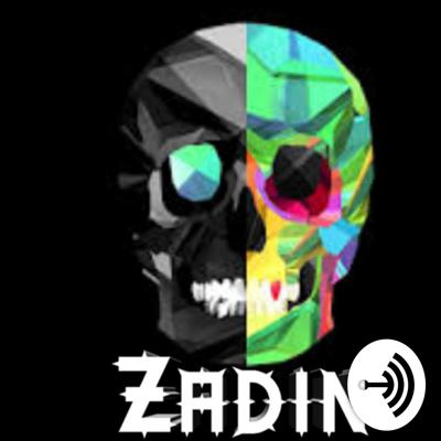 Welcome to the Zadin podcast, where amazing things happen.hi