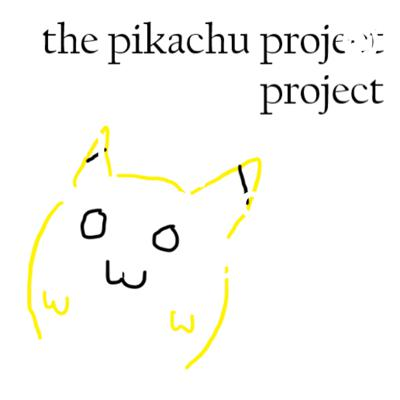 The Pikachu Project Project