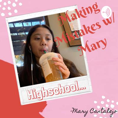 Making Mistakes w/Mary