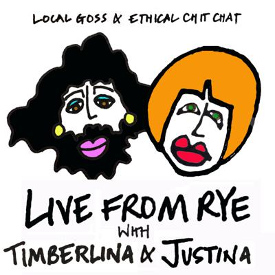 Live From Rye: Local Goss & Ethical chit chat