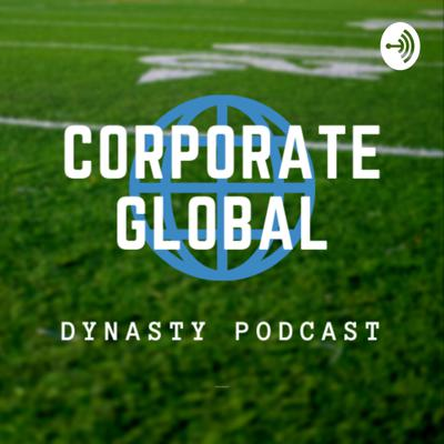 Corporate Global Dynasty Podcast