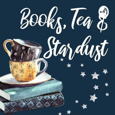 Books, Tea and Stardust